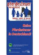Flyer: Keine Pferdesteuer in Deutschland ! (Print)