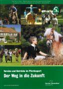 Vereine und Betriebe im Pferdesport - Der Weg in die Zukunft (Print)